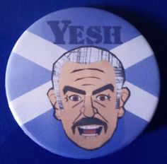 Big Tam. Yesh. Custom 38mm Pin Badge. #BigTam #Yesh #SeanConnery #Scotland