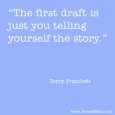 The first draft...#amwriting