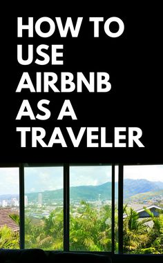 Airbnb travel. How to save money on vacation trip. Budget travel tips, ideas on how to use airbnb as guest instead of hotels, hostels. Best for family vacations to Hawaii or California, before cruise from Florida, solo travel, backpacking Europe or Asia, international travel. College students can save money on weekend trips on study abroad. Luxury, camp. Add to checklist of things to do along with packing list essentials! With airbnb discount. #traveltips