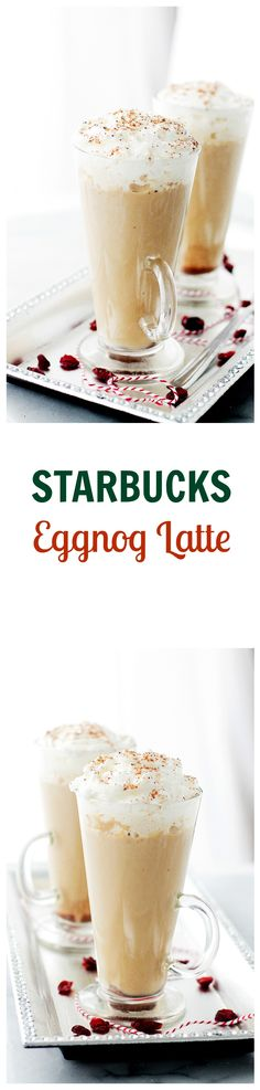 Starbucks Eggnog Latte – Festive, Starbucks-inspired latte made with espresso, steamed eggnog and milk. Save yourself 5$ and make it at home – it's delicious!!