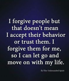 Forgive...its good for you.