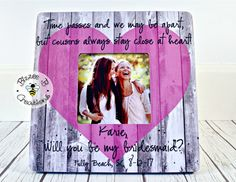 ON SALE Picture Frame For Cousin, Time Passes And We May Be Apart, Cousin/Best Friend Gift, Will You Be My, Wedding Party Gift, Bridesmaid G