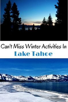 Even if you don't ski there are great things to do in Lake Tahoe, right on the California and Nevada borders. Check out these can't miss activities if you're heading to Lake Tahoe this winter.