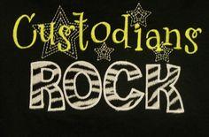 Custodians Rock shirt School Support Staff shirt
