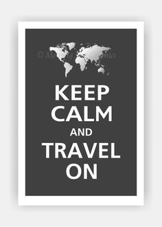 Keep Calm and TRAVEL ON Print 13x19 Color featured by PosterPop, $16.95