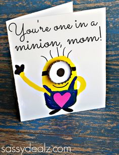 """""""You're One in a Minion"""" Mother's Day Card Idea #DespicableMe 