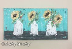 Sunflowers in Milk Jars Painting, sunflower painting, sunflower decor by AshleyBradleyArt on Etsy https://www.etsy.com/listing/537597045/sunflowers-in-milk-jars-painting