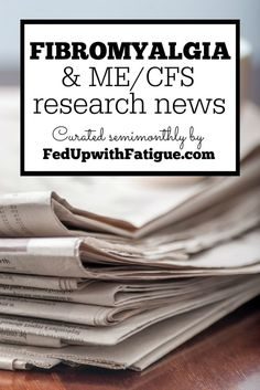 May 20, 2016 highlights: Lyrica may cause birth defects; prospective ME/CFS drug Ampligen may be back on track; the best fibromyalgia blogs of 2016; new antiviral drug combo may be next blockbuster fibromyalgia drug; lots of FM and ME/CFS research news and much more!