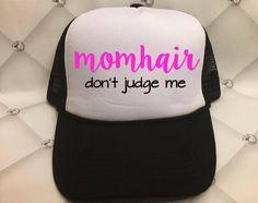 Momhair, Life of a Mom, Mom, Hat, Trucker Hat, Mesh Hat, Baseball Hat…
