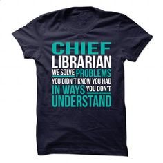 Awesome Design for **CHIEF-LIBRARIAN** - #striped shirt #zip hoodie. GET YOURS => https://www.sunfrog.com/No-Category/Awesome-Design-for-CHIEF-LIBRARIAN.html?60505