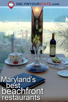 Travel | Maryland | Attractions | USA | East Coast | Places To Eat | Delicious | Food | Restaurants | Places To Visit | Day Trips | Beachfront Restaurants | Outdoor Dining | Foodie | Beaches | Waterfront | Ocean City | Seafood | Oceanfront Restaurants | Seaside | Georgetown | Resort | Chesapeake Beach