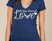All you need is love MILITARY STYLE tee. military clothing army strong.  marines army navy air force coast guard