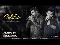 Henrique e Juliano - Calafrio (DVD Ao vivo em Brasília) [Vídeo Oficial] - YouTube