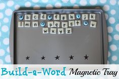 Build-a-Word Magnetic Tray - great kinestic activity, early spelling activity
