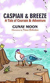 Caspian & Breeze: A Tale of Courage & Adventure