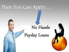 No Hassle Payday Loans: Top Features That Make No Hassle Payday Loans A Po...