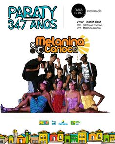 """Do Vidigal para o mundo  A banda Melanina Carioca nasceu da junção de três outras bandas (Pegada da Malásia, Família Luk e Linda Flor). Formada por integrantes do grupo teatral Nós do Morro e moradores do Morro Vidigal, no Rio de Janeiro, a Melanina Carioca canta músicas inspiradas no bom balanço carioca com composições autorais inéditas, misturando samba e mpb com hip hop. A banda apresenta em Paraty seu novo Single """"Deixa se envolver"""", com uma batida Black Music e levada Pop."""
