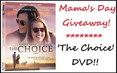 #Win a DVD copy of The Choice, the perfect Mother's Day Giveaway.