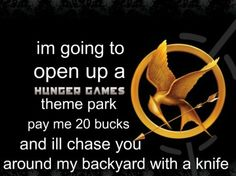 haha Hunger Games in real life