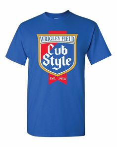 Chicago Cub Old Style Wrigley Field Caray T Shirt Cubs Bleacher Blue Size Large | Clothing, Shoes & Accessories, Men's Clothing, T-Shirts | eBay!