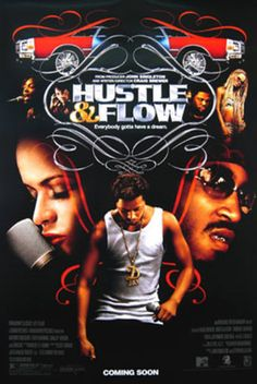 """Hustle And Flow, starring Terrence Howard, Anthony Anderson, Taryn Manning, Taraji P. Henson, DJ Qualls, Isaac Hayes and Chris """"Ludacris"""" Bridges. Directed by Craig Brewer. ($24.99)"""
