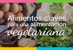 Alimentos claves para una alimentación vegetariana