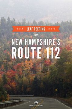 Celebrate the colorful autumn foliage along the Kancamagus Highway in New Hampshire. road tripper