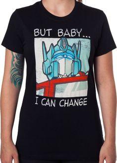 Baby I Can Change Optimus Prime T-Shirt - Transformers T-Shirt