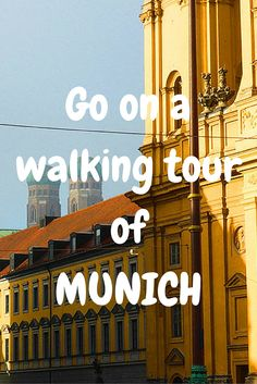 Go on a walking tour of Munich