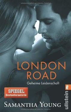 London Road - Geheime Leidenschaft (Edinburgh Love Stories, Band 2) von Samantha Young