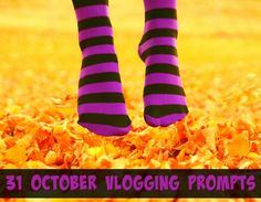 31 October Vlogging Prompts