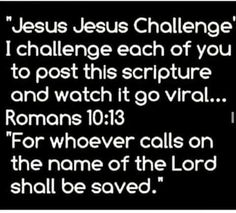 """I don't normally like """"challenge"""" posts and stuff, but I think this is a valuable verse to share"""