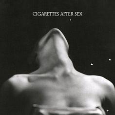 Cigarettes After Sex - I. En savoir plus sur https://www.192kb.com/boutique/musique/vinyle/cigarettes-after-sex-i/