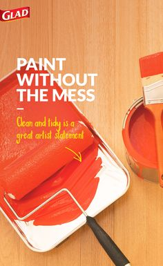 Learn how to paint without the mess! From accidental brush strokes to paint tray mishaps, painting in the home can get pretty messy. Fortunately, you don't need to be an expert to get the job done – even just a GLAD ForceFlex bag can help you avoid messy mistakes. 1: Line a paint tray with a GLAD bag. 2: Lay a GLAD ForceFlex bag down on the ground to act as a drop cloth. 3: Wrap the bristles of the brush with a GLAD bag for easy and clean storage and transport.