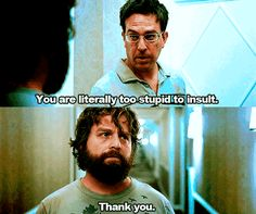 When my friend and I run out of comebacks