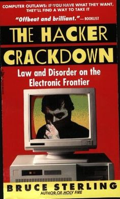 The Hacker Crackdown: Law and Disorder on the Electronic Frontier - A journalist investigates the past, present, and future of computer crimes, as he attends a hacker convention, documents the extent of the computer crimes, and presents intriguing facts about hackers and their misdoings.