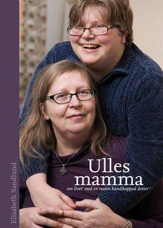 Omslaget till Elisabeth Sandlunds bok Ulles mamma, utgiven av Libris förlag