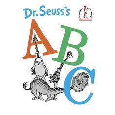 Dr. Seuss's ABC  With Dr. Seuss as your guide, learning the alphabet is as easy as A, B, C. $8.99