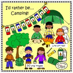 Id rather be...Camping - Clip Art Collection from KB Konnected Clips on TeachersNotebook.com -  (30 pages)  - I'd rather be...Camping - Clip Art Collection