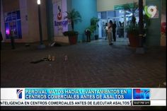 Percival Matos Hacía Levantamiento En Centros Comerciales Antes De Asaltos