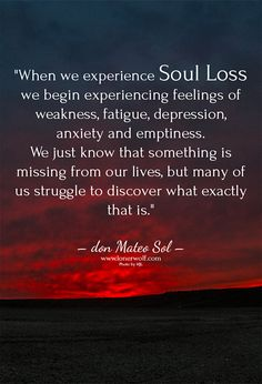 Soul loss is something we all experience at least once in our lives. So if you're experiencing this you CAN gather back those lost parts ...