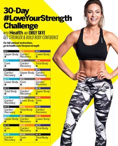 You definitely don't want to miss our 30-day Love Your Strength Challenge with Emily Skye. Follow this simple plan here!   Health.com