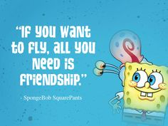 Ready for some life advice from SpongeBob SquarePants and his Bikini Bottom friends? Check out these quotes! Spongebob Sayings, Imagination Spongebob, Bob Sponge, Cartoon Quotes, Never Grow Up, Spongebob Squarepants, Grad Parties, Pretty And Cute, Inspirational Quotes
