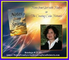 "How Do You Open Your Inner Doors?  How can opening your inner door to Spirit heal  you and help you attain your higher good?  http://www.creatingcalmnetwork.com/nadya-rubin-schubert---notes-from-spirit.html ""Open Doors to Your New World"" In this week's show, Nadya shares how connecting with Spirit helps one become whole again - enjoying all that comes into our view...and how things that may seem off or insignificant may be Spirit's nudge into something grander."