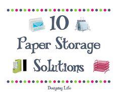 10 Paper Storage Solutions - Designing Life - Brooke - DIY Faith Author