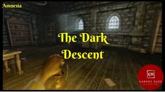 The Dark Descent!