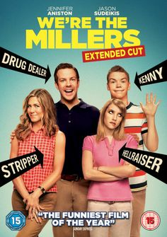 We're the Millers...sooo bad but also pretty funny! I'd watch it again.