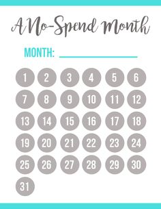 "Print & enjoy this FREE printable no-spend month calendar--for any and every month! If you're like me, you may very much love to save money here and there. Whether you are saving up for a trip, or you just want to have extra money for a ""rainy day."" This no-spend month calendar will help you take a month (or two) to just save, save, save! Enjoy #graphicdesign #calendar #nospendmonth"