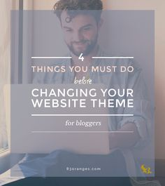 4 Point Checklist of Things to Do Before Changing Your Website Theme From my experience, I have put together this list of crucial things you MUST do before changing your site theme. These pointers will hopefully save you a lot of time and regret. #design #graphicdesign #graphicdesigner #logodesign #webdesign #illustration #art via http://83oranges.com