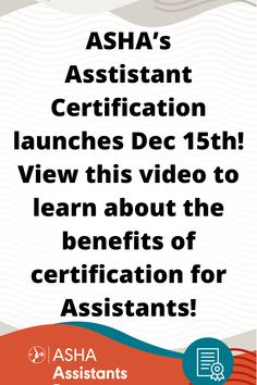 ASHA's Assistant Certification launches Dec 15th! View this video to learn about the benefits of certification for Assistants! Speech Language Pathology, Speech And Language, Aging Population, Job Work, Continuing Education, Special Needs, Job Search, Certificate, Clinic